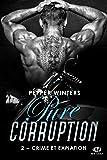 Pure Corruption, T2 : Crime et Expiation