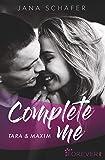 Complete me: Tara & Maxim (Love me, Band 1)