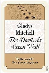 The Devil at Saxon Wall (Mrs Bradley 6) Paperback