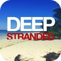 Deep Stranded