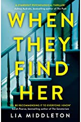 When They Find Her: The gripping new thriller that will take your breath away Kindle Edition