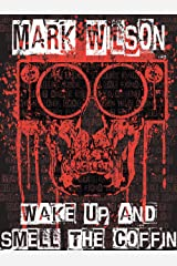 Wake Up And Smell The Coffin (Lanarkshire Strays Book 3) Kindle Edition