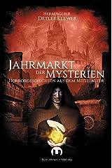 Jahrmarkt der Mysterien: Horrorgeschichten aus dem Mittelalter Kindle Ausgabe