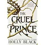 The Cruel Prince: 1 (The Folk of the Air, 1)