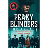 Peaky Blinders: The Legacy - The real story of Britain's most notorious 1920s gangs: The follow-up to the Sunday Times Bestse