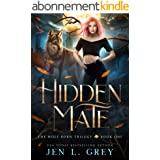 Hidden Mate (The Wolf Born Trilogy Book 1) (English Edition)