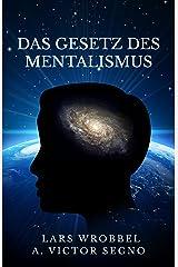 Das Gesetz des Mentalismus Kindle Ausgabe