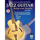 Jazz Guitar - Swing to Bebop: The 21st Century Pro Method ...
