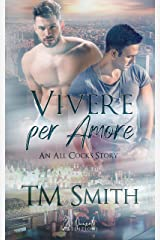Vivere per amore (An All Cocks Story Vol. 5) Formato Kindle