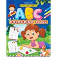 ABC Colouring Book for Age 2 -5 Years- Fun filled Activities for Children My Activity Series