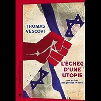 L'échec d'une utopie