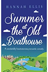 Summer at the Old Boathouse: A wonderfully heartwarming romantic comedy (Hope Cove Book 3) Kindle Edition