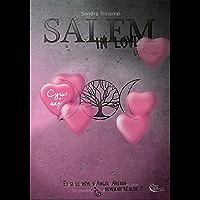 Salem in love: Cyrus et la Dame de l'Ombre