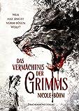 Das Vermächtnis der Grimms: Wer hat Angst vorm bösen Wolf? (Band 1)