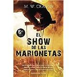 El show de las marionetas (Serie Washington Poe 1) (Best seller / Thriller)