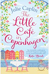 The Little Café in Copenhagen: Fall in love and escape the winter blues with this wonderfully heartwarming and feelgood novel Kindle Edition
