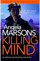 Killing Mind: An addictive and nail-biting crime thriller (Detective Kim Stone Crime Thriller Book 12) Kindle Edition