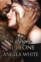 Il giglio e il leone (Beauty and the Beast Vol. 2) (Italian Edition) Versión Kindle
