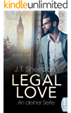 Legal Love - An deiner Seite (Lawyers of London - Office Romance 1)