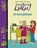C'est la vie Lulu, Tome 32: Je suis jalouse