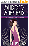 Murder & The Heir: A Violet Carlyle Cozy Historical Mystery (The Violet Carlyle Mysteries Book 1) (English Edition)