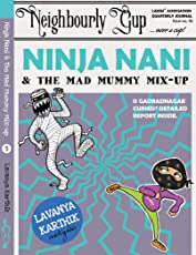 Ninja Nani & the Mad Mummy Mixup (Book 3)
