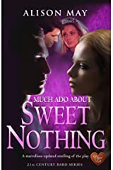 Sweet Nothing (Choc Lit) (21st Century Bard Book 1) Kindle Edition