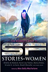 The Mammoth Book of SF Stories by Women (Mammoth Books) Paperback