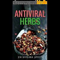 Antiviral Herbs (English Edition)