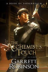 The Alchemist's Touch: A Book of Underrealm (The Academy Journals 1) Kindle Edition