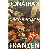 Crossroads: Ein Schlüssel zu allen Mythologien Bd. 1