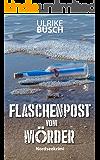 Flaschenpost vom Mörder (Ein Fall für die Kripo Wattenmeer 3)