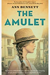 The Amulet: A heart-breaking novel of love and loss set in WW2 Singapore Kindle Edition