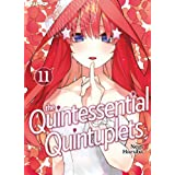 The quintessential quintuplets (Vol. 11)