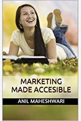 Marketing Made Acccesible: 2018 editon (Made Accesible) Kindle Edition