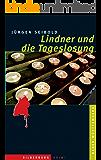Lindner und die Tageslosung: Ein Baden-Württemberg-Krimi