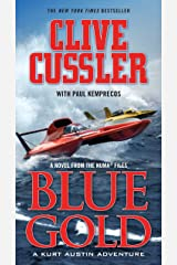 Blue Gold: A novel from the NUMA Files Kindle Edition