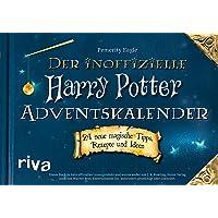 Der inoffizielle Harry-Potter-Adventskalender: 24 neue magische Tipps, Rezepte und Ideen