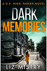 Dark Memories: An addictive and nail-biting crime thriller packed with suspense (Detective Nikki Parekh, Book 3) Kindle Edition