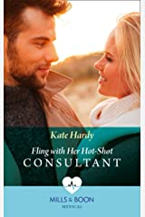 Fling With Her Hot-Shot Consultant (Mills & Boon Medical) (Changing Shifts, Book 1) Kindle Edition