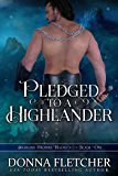 Pledged To A Highlander (Highland Promise Trilogy Book 1) (English Edition)
