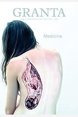 Granta 120: Medicine (Granta: The Magazine of New Writing) Paperback
