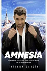 Amnesia: Romance y Acción con su Salvador de la Mafia Rusa (Novela Romántica y de Acción en Español: Mafia Rusa nº 1) Versión Kindle