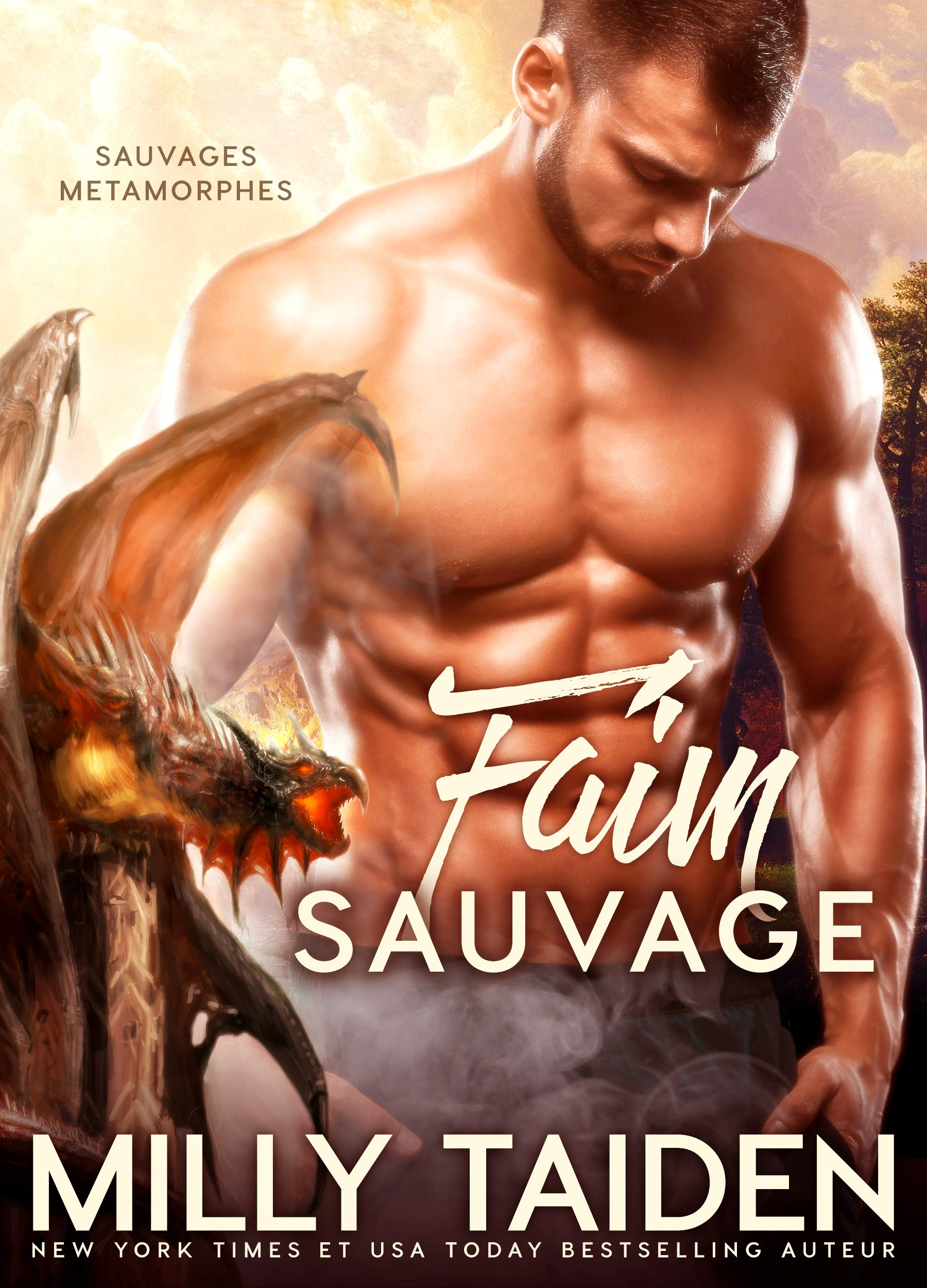 Faim Sauvage: Romance Paranormale (Sauvages Metamorphes t. 3) por Milly Taiden