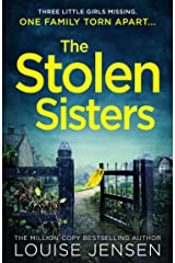 The Stolen Sisters: from the bestselling author of The Date and The Sister comes one of the most thrilling, terrifying and shocking psychological thrillers of 2020 Kindle Edition