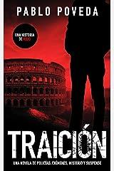 Traición: una historia de Rojo: Una novela de policías, crímenes, misterio y suspense (Detectives novela negra nº 2) Versión Kindle