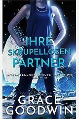 Ihre skrupellosen Partner (Interstellare Bräute® Programm 13) Kindle Ausgabe
