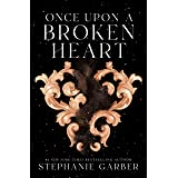 Once Upon a Broken Heart: 1