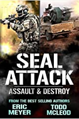 SEAL Attack: Assault & Destroy Kindle Edition