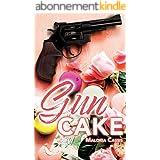 Gun Cake : Une romance au cœur de la mafia italienne: L'intégrale